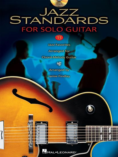 JAZZ STANDARDS FOR SOLO GUITAR 13 Jazz Favorites Arranged for Chord ...