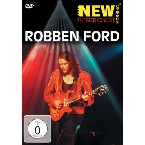 Ford Robben New Morning The Paris Concert Dvd Video